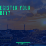 Why Register Your Property? Part 2 of 2