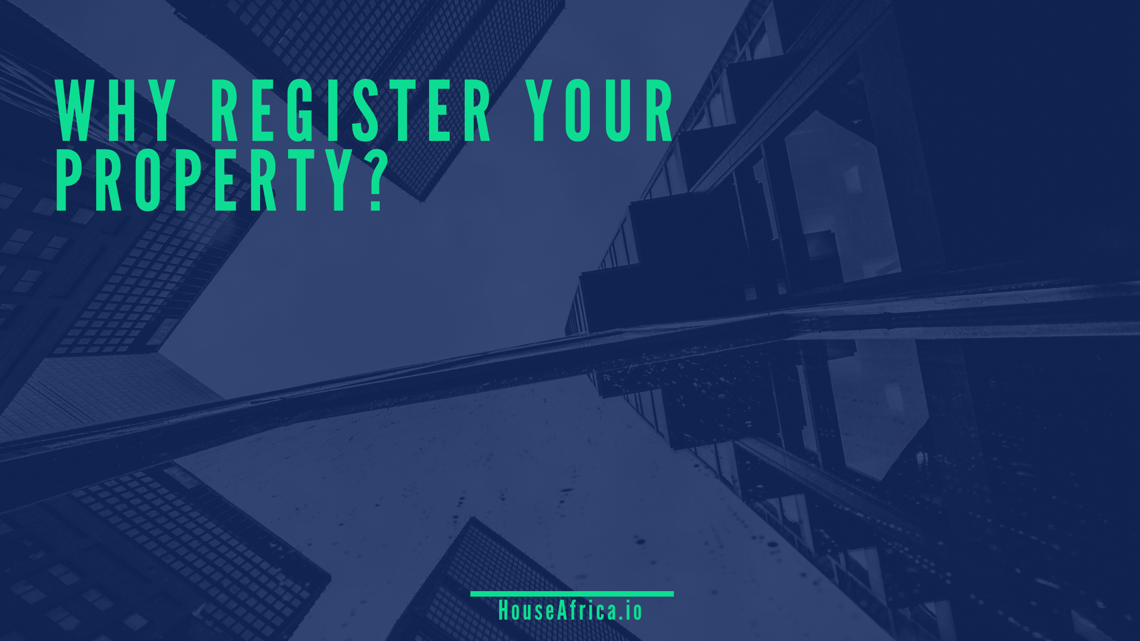 Why Register Your Property?