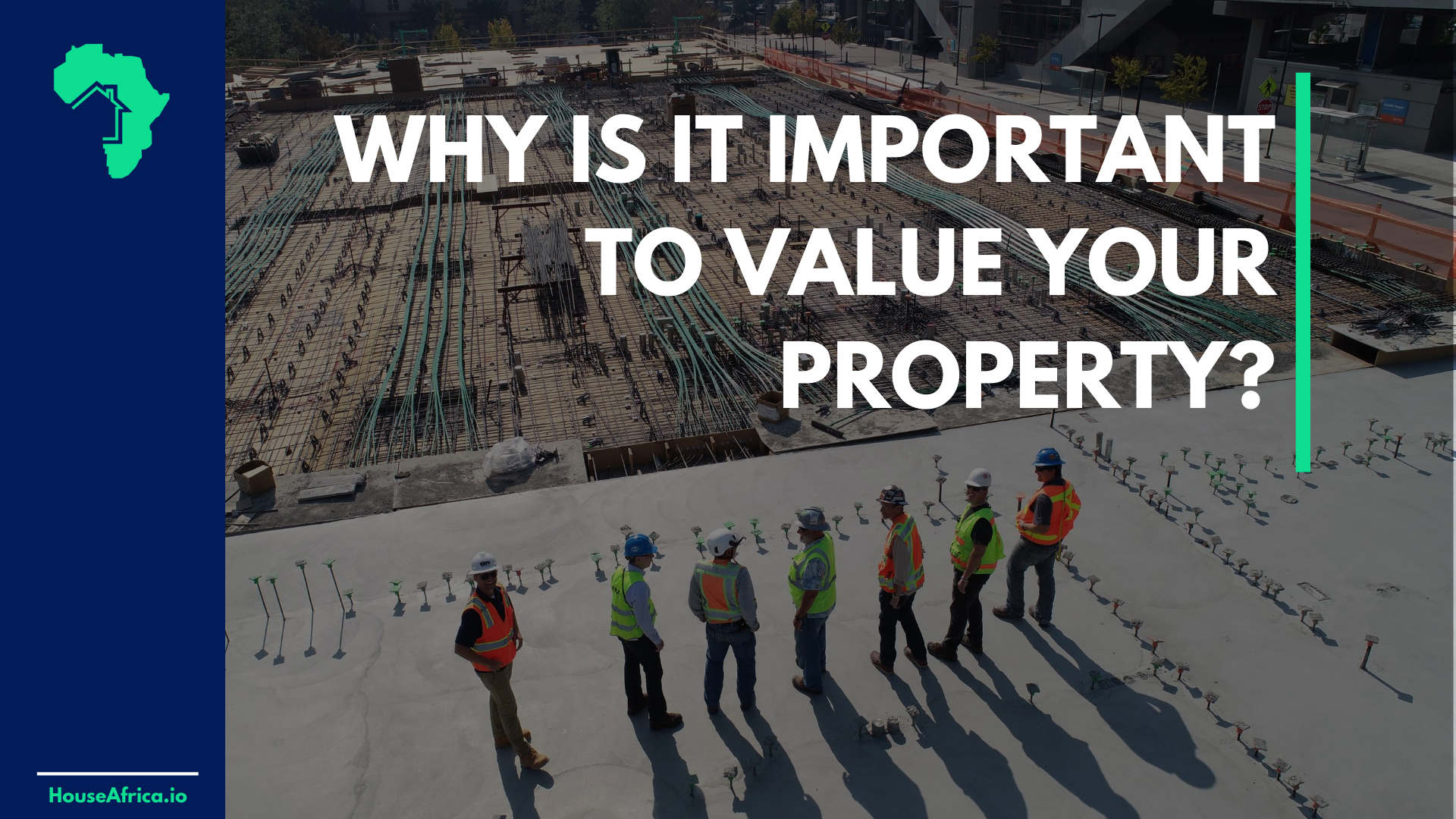 Why is it Important to Value your Property?